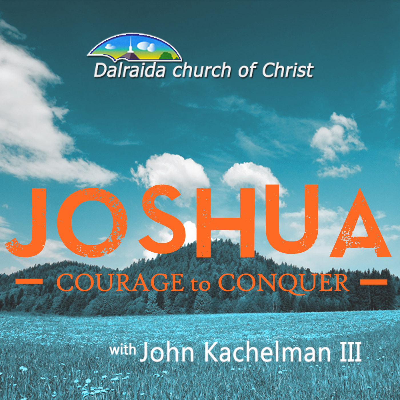 Joshua: Courage to Conquer